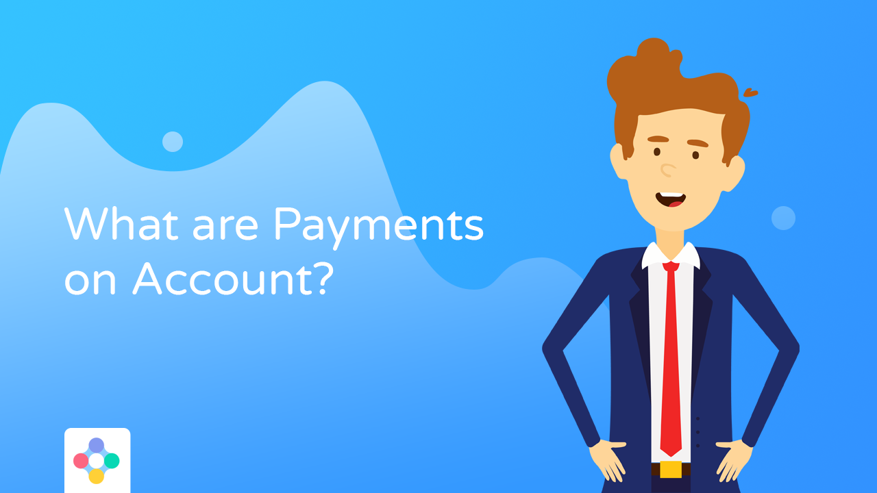 Payments on Account